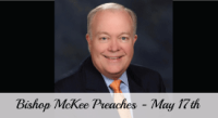 Bishop Mike McKee To Preach on May 17th