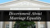 Marriage Equality Discernment Town Hall Meetings