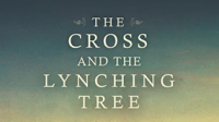 Lenten Book Study: The Cross and the Lynching Tree