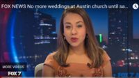FOX 7 News – No more weddings at Austin church until same-sex marriages allowed