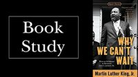 Book Study: Why We Can't Wait