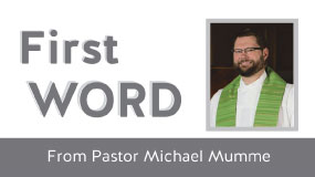 First Word from Pastor Michael – Continuing to Find A Way Forward