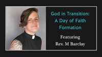 God in Transition: A Day of Faith Formation
