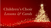 Children's Choir Presentation: Lessons and Carols