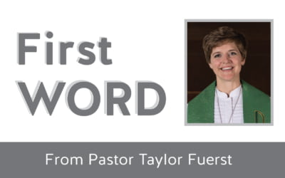First Word from Pastor Taylor – Election 2020