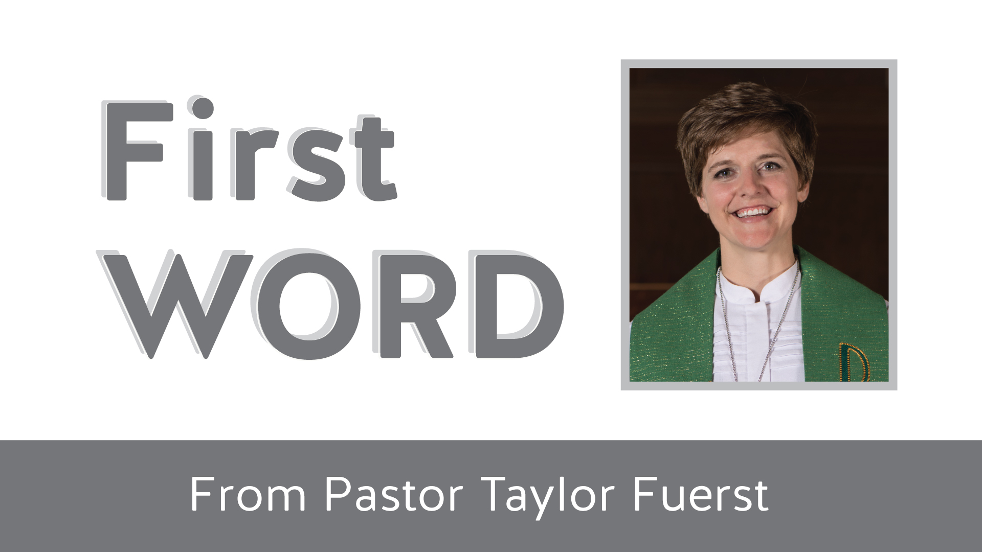 First Word from Pastor Taylor – Will we ever get there?