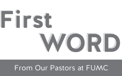 First Word from FUMC Pastors: Community Autobiography Project