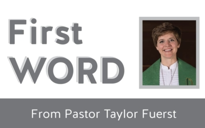 First Word from Pastor Taylor – Register for June 20 Worship Services!