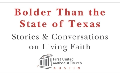 Bolder than the State of Texas: Stories and Conversations on Living Faith