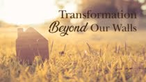 transformation-beyond-our-walls_1920-1080