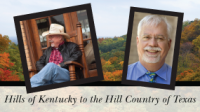 From the Hills of Kentucky to the Hill Country of Texas