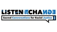 Listen for a Change AUSTIN- Sacred Conversations for Racial Justice