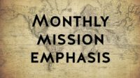 Monthly Mission Emphasis