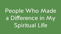 People Who Made A Difference in My Spiritual Life Responses