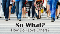 """How Do I Love Others?"" – Rev. Michael Mumme, 09/25/2016"
